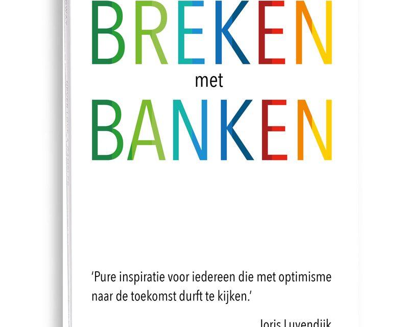 Uitgeverij kompas Siebe Huizinga, breken met banken, bunq