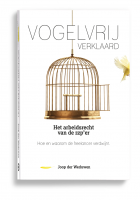 Boek_Vogelvrij-verklaard arbeidsrecht zzp'er
