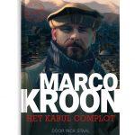 Het Kabul Complot_Marco Kroon_Rick Staal