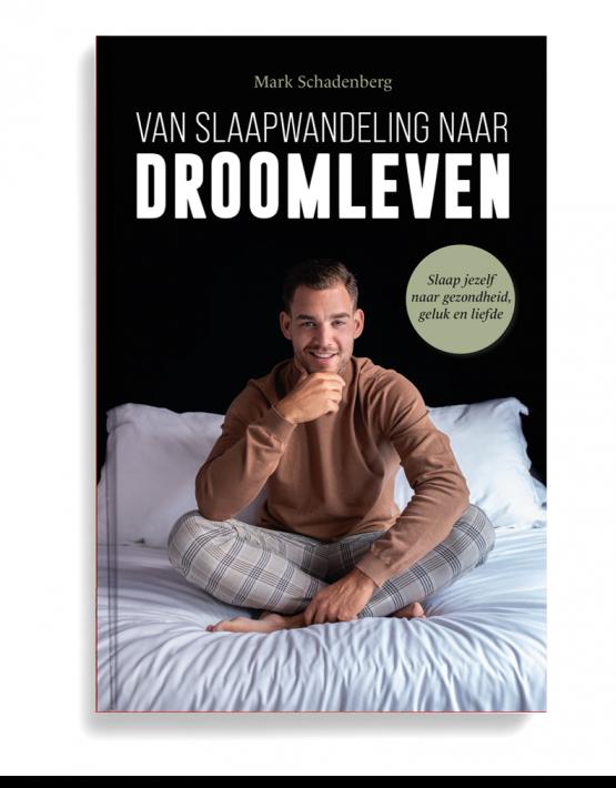 Mark Schadenberg van slaapwandeling naar droomleven